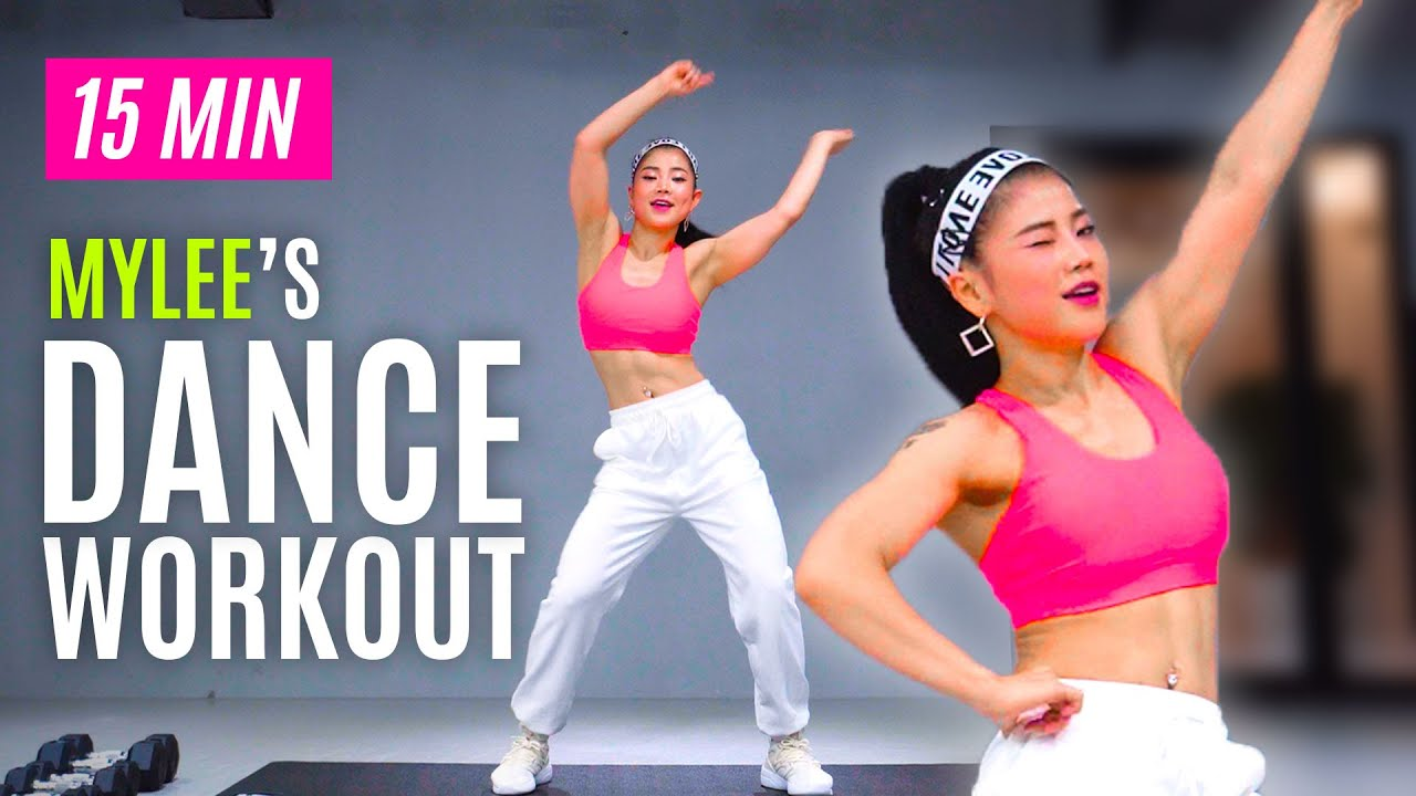 [Dance Workout] 15 MIN MYLEE's Cardio Dance Workout, Dance Fitness