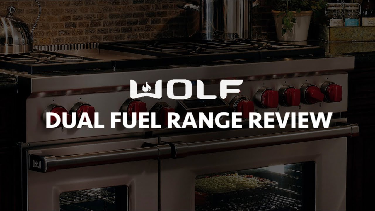 Wolf Range 36 Dual Fuel Review