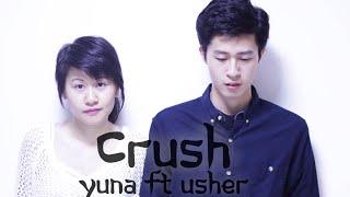 Yuna ft. Usher - Crush Cover