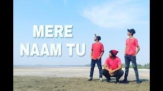 ZERO - MERE NAAM TU || SHUBHAM DHURIYA - DANCE CHOREOGRAPHY ||