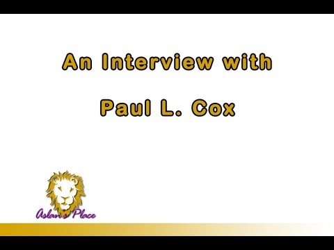 An Interview with Paul L. Cox from Aslan's Place