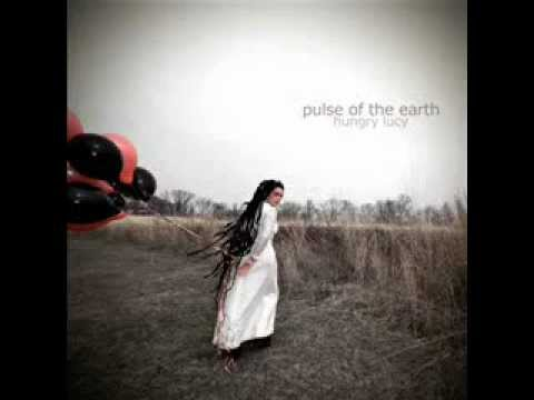 Hungry Lucy - Pulse Of The Earth (full Album) By 432Hz