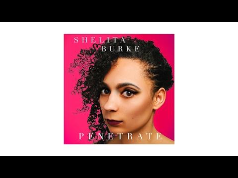 Shelita Burke - Penetrate