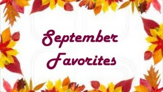 September Favorites|  Beauty,Food,Songs & More! Thumbnail