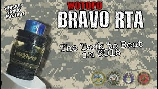Bravo RTA from Wotofo **The Tank to Beat in 2018?