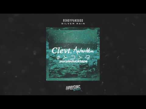 Rendy Pandugo - Silver Rain (Remix By Clevt Antartika Purpleducktape)