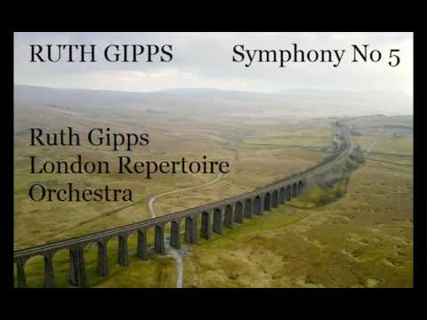 Ruth Gipps: Symphony No 5 [Gipps-London Repertoire Orchestra]