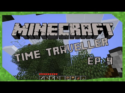 Minecraft Time Traveller - Ep 4 - Big Tree Bad | Alpha 1.2.6