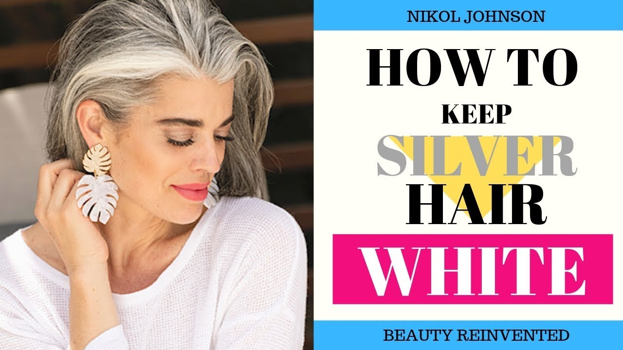 a7af9ed711752 HOW TO KEEP YOUR SILVER HAIR WHITE | PRODUCTS I USE | Nikol Johnson ...