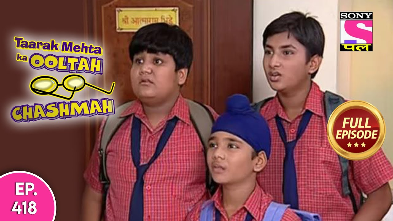 Taarak Mehta Ka Ooltah Chashmah | तारक मेहता का उल्टा चश्मा | Episode 418 | 9th July, 2020