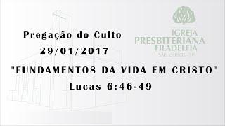 pregação (Fundamentos da vida em Cristo) 29 -01- 17