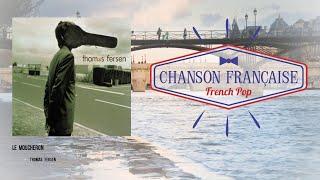Thomas Fersen - Le moucheron