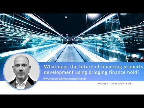 What Does the Future Hold for Bridging Finance?