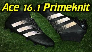 Adidas ACE 16.1 PrimeKnit (Dark Space Pack) - Review + On Feet