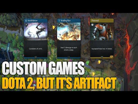 Dota 2 Custom Games - Dota 2 But It's Artifact