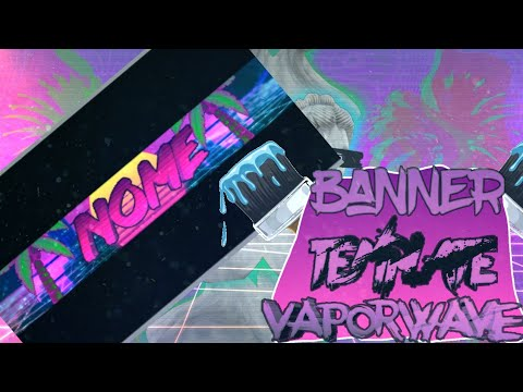 Vaporwave Banner template (PS Touch) PSDX - YouTube