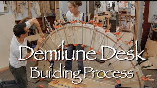 Demilune Desk Building Process By Doucette And Wolfe Furniture Makers