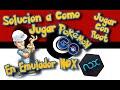 Omitir Actualizacion de Pokemon GO en Emulador NOX | Jugar con ROOT en NOX