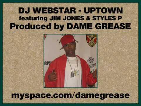 DJ Webstar - Uptown feat. Young Wonder, Jim Jones, & Styles P