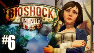 Bioshock Infinite Gameplay Walkthrough - Part 6 - Elizabeth Arrives (Xbox 360/PS3/PC HD)