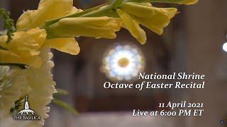 National Shrine Octave of Easter Recital with Organist Adam J. Brakel – April 11, 2021