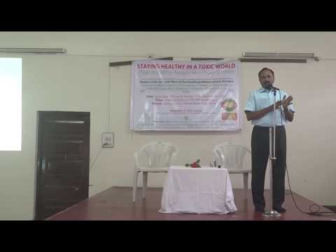 Part 1 of 2- Staying healthy in a toxic world- Naturopathy awareness programme- 16 Sept 2017 @ Pune