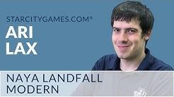 Modern: Naya Landfall with Ari Lax - Wrap Up