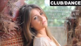 Roxette - Listen To Your Heart (DJ Zarubin & DJ Anton Cocs Remix)