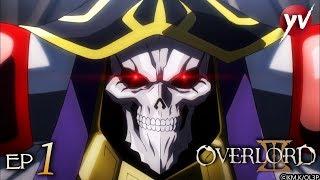 Overlord III - Ep 1 - La malinconia del sovrano [Sub Ita] | Yamato Video