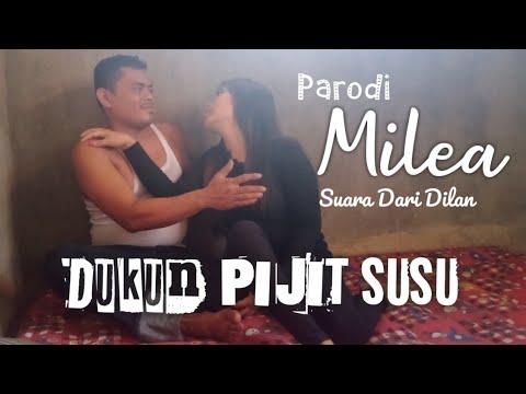 Dukun PIJIT SUSU NIKMAT SURGA DUNIA Parodi MILEA Suara Dari Dilan Tayang 13 Februari 2020 di Bioskop