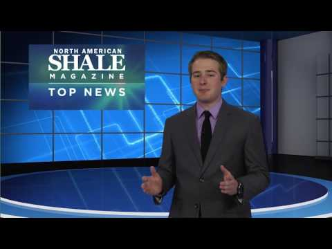North American Shale Magazine' Top News - Week of 7.10.17