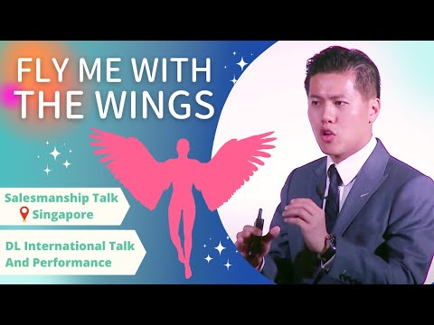 """The salesmanship talk in Singapore, """"Fly me with the Wings"""""""