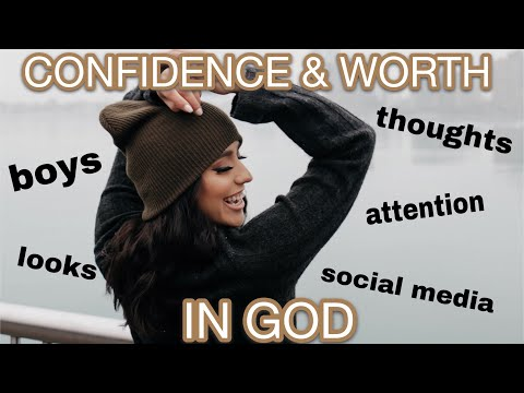 HOW TO BE CONFIDENT || VALUE IN CHRIST