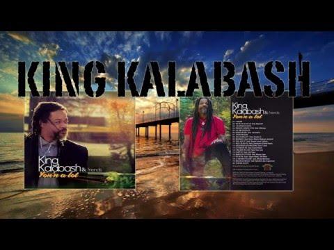 king kalabash Feat Queen Levi Culture°°°  YOU GOT IT  °°° Yon'n a lot