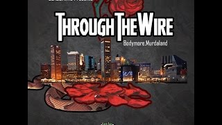 """Through The Wire"" Official Movie"