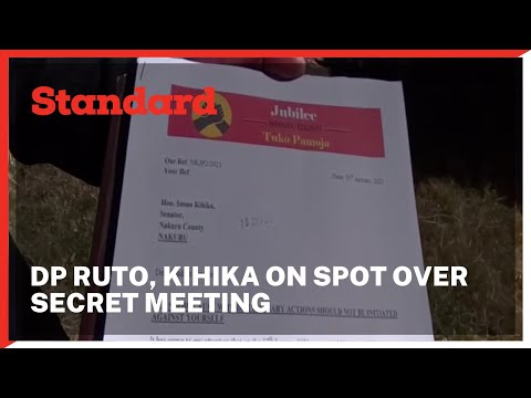 DP Ruto, Kihika on spot over secret Nakuru by-elections meeting on how to rival Jubilee Party