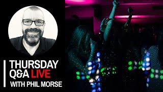 Thursday DJing Q\u0026A Live with Phil Morse \u0026 Ben Vincent