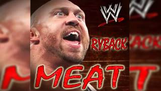 "WWE: Ryback Theme ""Meat"" [ITunes] Download"