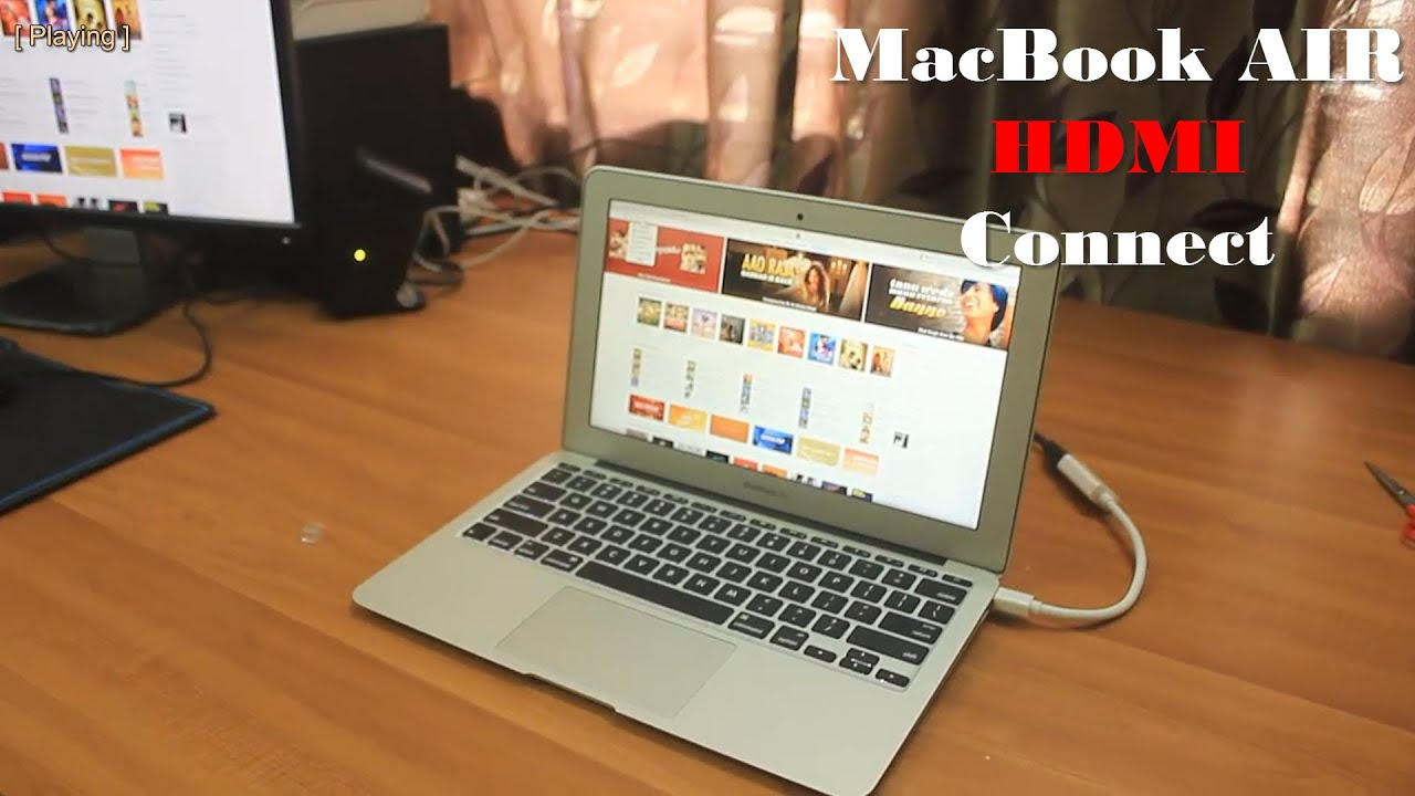 Connect Macbook Air To External Display With Hdmi Cable