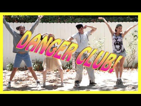 DANGER CLUB!