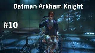 batman arkham knight #10 gameplay español latino la muerte de barbara gordon