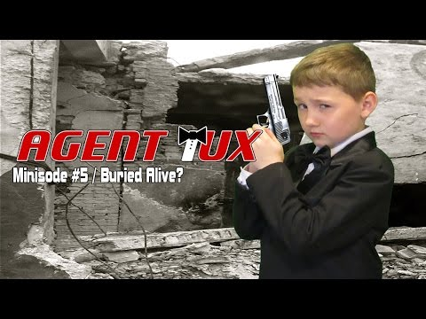 Agent Tux / Minisode #5 / Buried Alive?