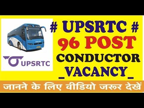 UPSRTC,UTTAR PRADESH STATE ROAD TRANSPORT CORPORATION RECRUITMENT 2017 96 POST CONDUCTOR