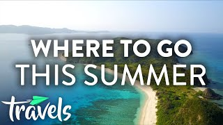 The Best Places to Travel This Summer | MojoTravels