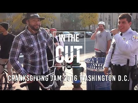 In The Cut - 2016 Cranksgiving BMX Jam Washington, DC