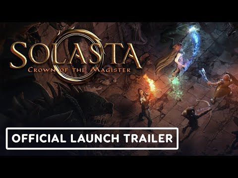 Solasta: Crown of the Magister - Official Launch Trailer