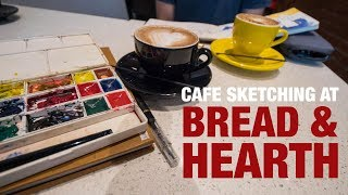Cafe Sketching at Bread and Hearth