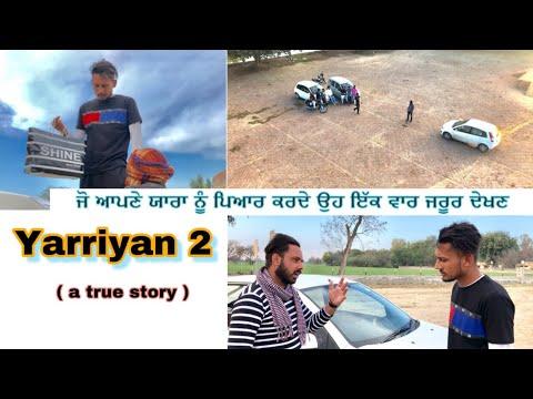 Download yarriyan 2 ( ਇੱਕ ਸੱਚੀ ਕਹਾਣੀ ) ॥Hooligans jatt॥Lates video 2019