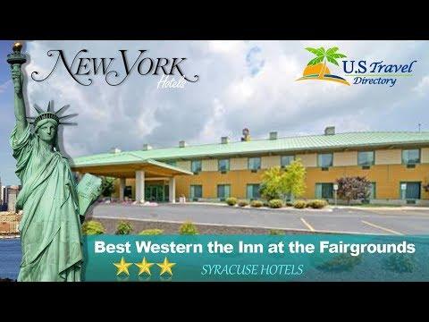 Best Western the Inn at the Fairgrounds - Syracuse Hotels, New York