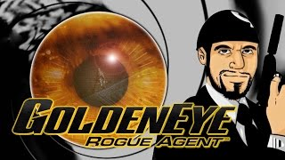 Goldeneye Rogue Agent - Matt's Sexy Bond-A-Thon